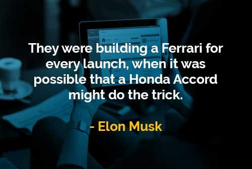 Kata-kata Bijak Elon Musk Membangun Ferrari - Finansialku