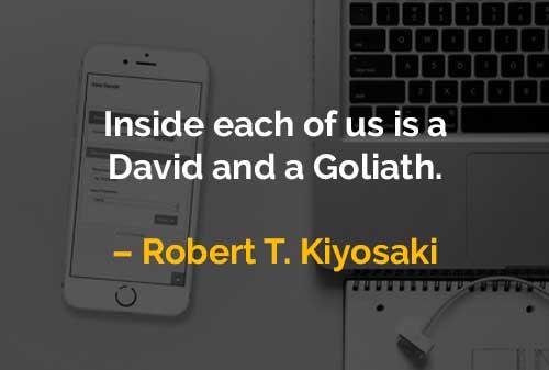 Kata-kata Motivasi Robert T. Kiyosaki Daud dan Goliat - Finansialku