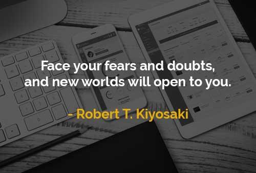 Kata-kata Motivasi Robert T. Kiyosaki Hadapi Ketakutan dan Keraguan - Finansialku
