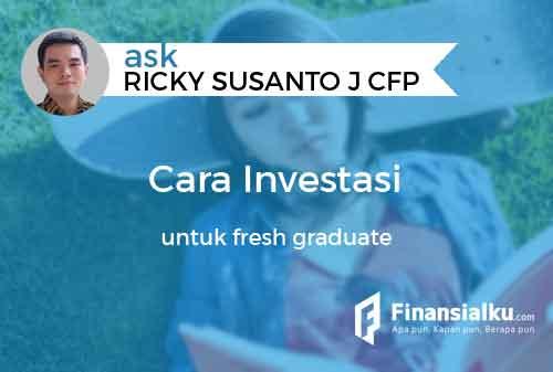 Konsultasi Bagaimana Cara Investasi untuk Fresh Graduate 01 - Finansialku