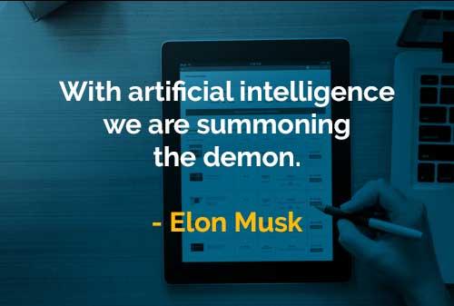 Kata-kata Bijak Elon Musk Kecerdasan Buatan - Finansialku
