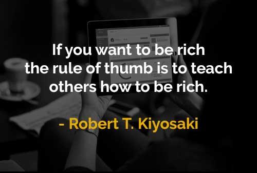 Kata-kata Motivasi Robert T. Kiyosaki Aturan Menjadi Kaya - Finansialku