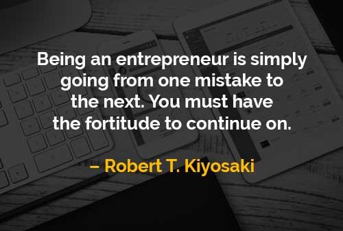 Kata-kata Motivasi Robert T. Kiyosaki Menjadi Entrepreneur