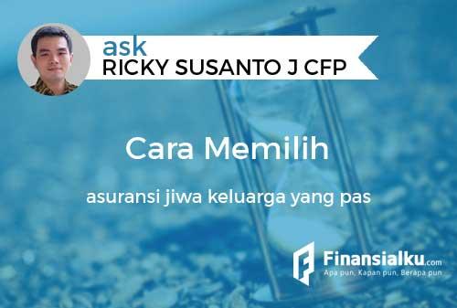 Konsultasi Bagaimana Cara Memilih Asuransi Jiwa yang Pas Usia 30 an Punya 2 Anak dan Penghasilan Pas-Pasan 01 - Finansialku