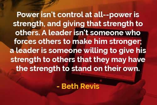 Kata-kata Bijak Beth Revis Kekuasaan adalah Kekuatan - Finansialku