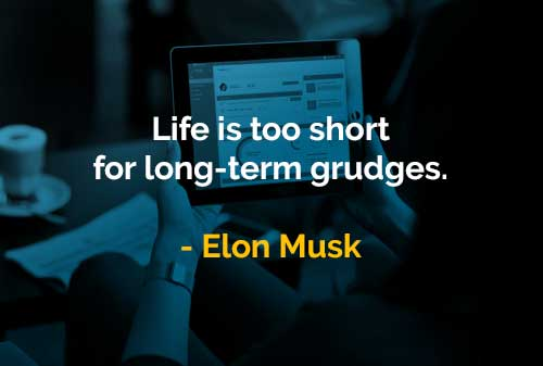 Kata-kata Bijak Elon Musk Hidup Terlalu Pendek untuk Dendam Jangka Panjang - Finansialku