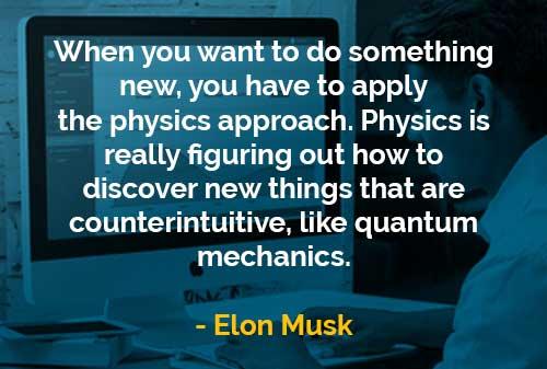 Kata-kata Bijak Elon Musk Melakukan Sesuatu yang Baru - Finansialku