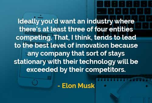 Kata-kata Bijak Elon Musk Menginginkan Sebuah Industri - Finansialku