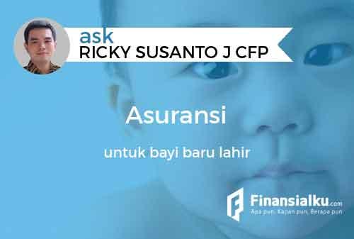 Konsultasi Apakah Orangtua Perlu Beli Asuransi untuk Bayi Baru Lahir 01a - Finansialku