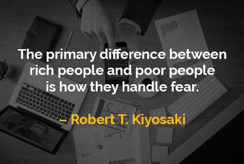 Kata-kata Motivasi Robert T. Kiyosaki Perbedaan Utama Antara Orang Kaya dan Orang Miskin - Finansialku