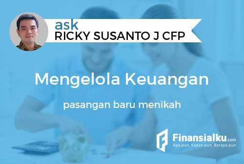 Konsultasi Bagaimana Cara Praktis Mengelola Keuangan Pasangan Baru Menikah 01 - Finansialku