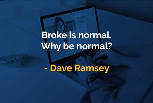 Kata-kata Bijak Dave Ramsey Bangkrut Adalah Sesuatu yang Normal - Finansialku