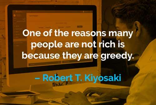 Kata-kata Motivasi Robert T. Kiyosaki Alasan Banyak Orang Tidak Kaya - Finansialku
