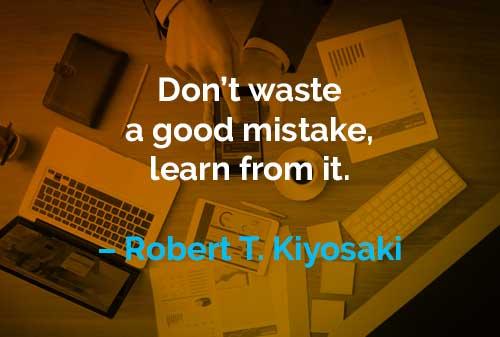 Kata-kata Motivasi Robert T. Kiyosaki Belajar dari Kesalahan - Finansialku