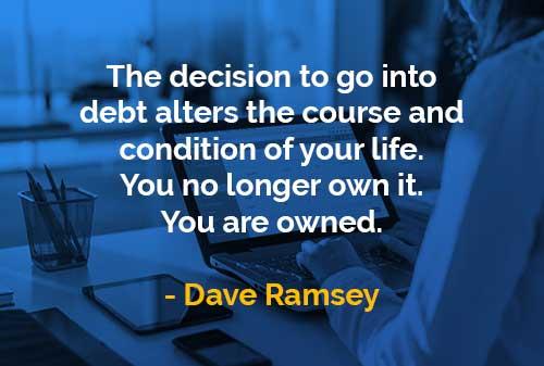 Kata-kata Bijak Dave Ramsey Beralih Ke Utang - Finansialku