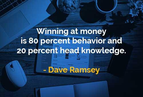 Kata-kata Bijak Dave Ramsey Kemenangan Keuangan Adalah - Finansialku