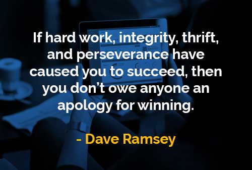 Kata Kata Bijak Dave Ramsey Kerja Keras Integritas Penghematan