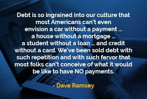 Kata-kata Bijak Dave Ramsey Utang Begitu Mendarah Daging - Finansialku