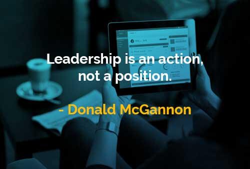 Kata-kata Bijak Donald McGannon Kepemimpinan Adalah Sebuah Tindakan - Finansialku