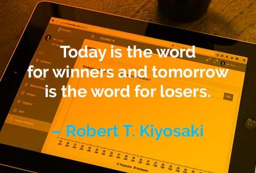 Kata-kata Motivasi Robert T. Kiyosaki Sekarang dan Besok - Finansialku