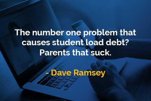 Kata-kata Bijak Dave Ramsey Siswa Memikul Utang - Finansialku