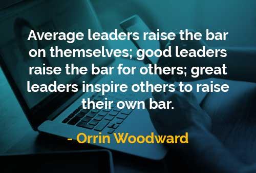 Kata-kata Bijak Orrin Woodward Pemimpin Besar Menginspirasi Orang Lain - Finansialku