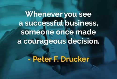 Kata-kata Bijak Peter Drucker Melihat Bisnis yang Sukses - Finansialku