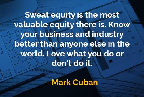 Kata-kata Bijak Mark Cuban Sweat Equity - Finansialku