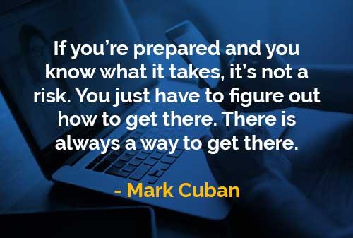 Kata-kata Bijak Mark Cuban Tahu Apa yang Diperlukan - Finansialku