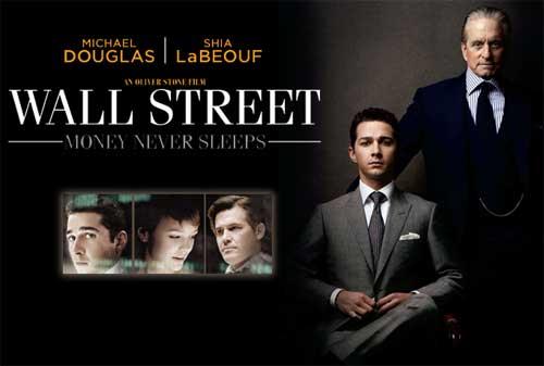 10 Pelajaran dari Film Wall Street: Money Never Sleeps yang Penuh Dengan Inspirasi