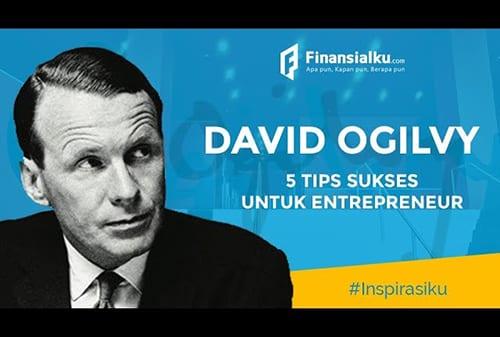 Tips Sukses Ala David Ogilvy Untuk Entrepreneur