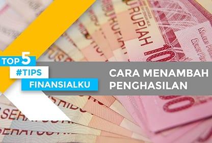 top 5 cara menambah penghasilan