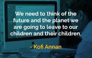Kata-kata Bijak Kofi Annan Memikirkan Masa Depan - Finansialku