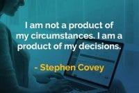 Kata-kata Bijak Stephen Covey Produk dari Keputusan - Finansialku