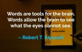 Kata-kata Motivasi Robert T. Kiyosaki Peralatan untuk Otak - Finansialku