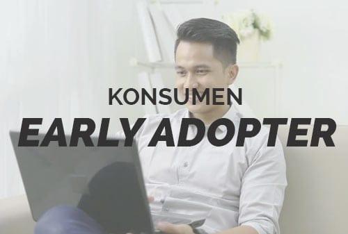 Quiz-Tipe-Konsumen-Ecommerce-Jual-Beli-Online-5-early-adopter-Finansialku