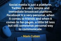Kata-kata Bijak Mark Cuban Media Sosial Hanyalah Sebuah Platform - Finansialku