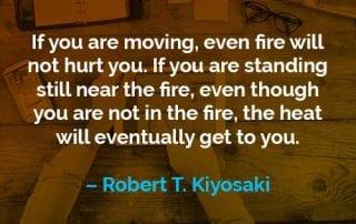Kata-kata Motivasi Robert T. Kiyosaki Api Tidak Akan Menyakiti - Finansialku