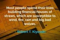 Kata-kata Motivasi Robert T. Kiyosaki Membangun Rumah Keuangan Dari Jerami - Finansialku