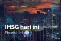 IHSG Hari Ini 32 - Finansialku
