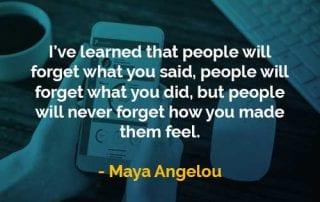 Kata-kata Bijak Maya Angelou Orang Akan Melupakan - Finansialku