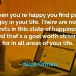 Kata-kata Motivasi Suze Orman Ketika Anda Bahagia - Finansialku