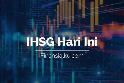 Penutupan IHSG Hari Ini Finansialku 17