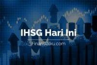Penutupan IHSG Hari Ini Finansialku 22