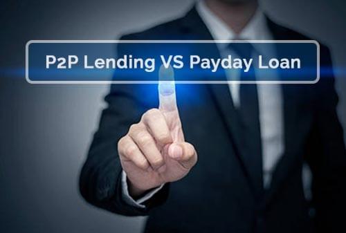Apa Perbedaan Fintech P2P Lending dengan Payday Loan?