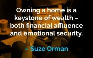 Kata-kata Motivasi Suze Orman Memiliki Rumah - Finansialku