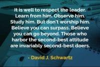 Kata-kata Bijak David J. Schwartz Menghormati Pemimpin - Finansialku