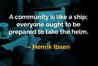 Kata-kata Bijak Hendrik Ibsen Komunitas itu Seperti Kapal - Finansialku