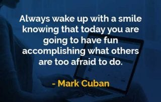 Kata-kata Bijak Mark Cuban Bangun Dengan Senyuman - Finansialku