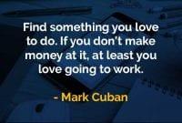 Kata-kata Bijak Mark Cuban Temukan Sesuatu yang Anda Cintai - Finansialku